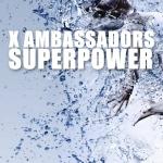 SUPERPOWER X AMBASSADORS